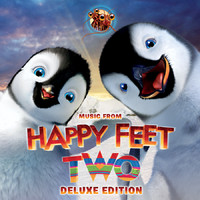 Happy Feet Two Deluxe Edition Music from the Original Motion Picture Soundtrack. Передняя обложка. Нажмите, чтобы увеличить.