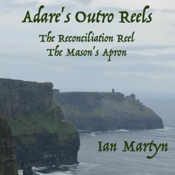 Adare's Outro Reels: The Reconciliation Reel/The Mason's Apron. Front. Нажмите, чтобы увеличить.