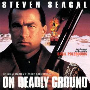 On Deadly Ground Original Motion Picture Soundtrack. Front. Нажмите, чтобы увеличить.