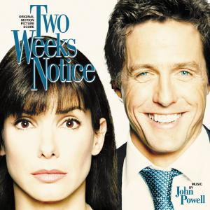 Two Weeks Notice Original Motion Picture Score. Front. Нажмите, чтобы увеличить.